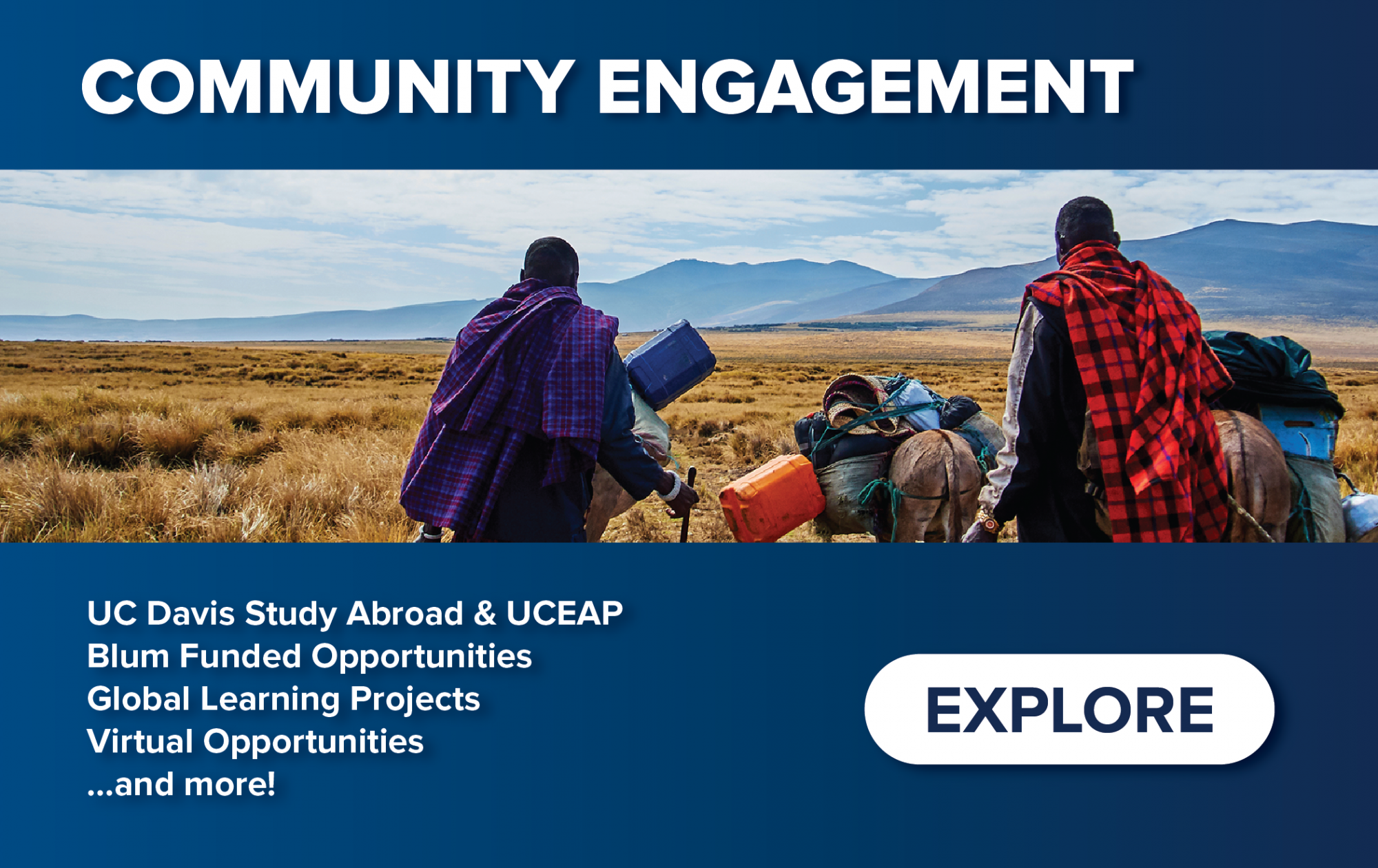 Homepage Teaser Image - Community Engagement Portal - UC Davis Study Abroad & UCEAP; Blum Funded Opportunities; Global Learning Projects; Virtual Opportunities; and more